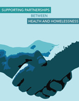 Supporting Partnerships Between Health and Homelessess