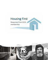 GVSS Membership Response to Housing First